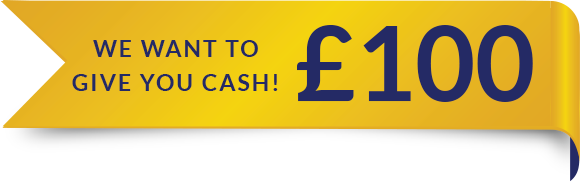We Want to Give You £100 Cash!